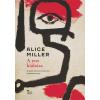 Alice Miller ALICE MILLER - A TEST KIÁLTÁSA – A SZÜLÕI BÁNTÁS HOSSZÚ TÁVÚ KÖVETKEZMÉNYEI