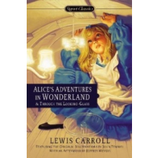 Alice's Adventures in Wonderland and Through the Looking Glass – Lewis Carroll,John Tenniel idegen nyelvű könyv