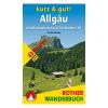 Allgäu kurz & gut! túrakalauz / Bergverlag Rother