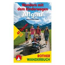 Allgäu túrakalauz / Kirándulások babakocsival / Bergverlag Rother utazás