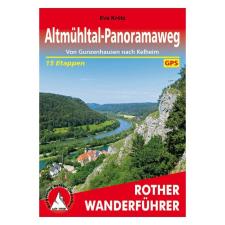 Altmühltal-Panoramaweg túrakalauz / Bergverlag Rother utazás