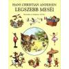- Andersen, Hans Christian Hans Christian Andersen legszebb meséi