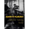 Andrei Makine MAKINE, ANDREI - SCHREIBER HADNAGY HAZÁJA