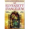 Angyali Menedék Az elveszett evangélium