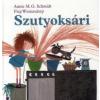 Annie M. G. Schmidt SZUTYOKSÁRI