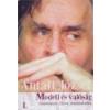 Antall József Tudásközpont Modell és valóság I-III. - Antall József