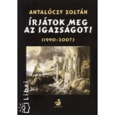 Antalóczy Zoltán Írjátok meg az igazságot! - 1990-2007 szórakozás