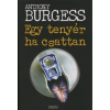 Anthony Burgess EGY TENYÉR HA CSATTAN