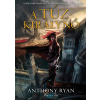 Anthony Ryan RYAN, ANTHONY - A TÛZKIRÁLYNÕ - HOLLÓÁRNYÉK-TRILÓGIA 3.