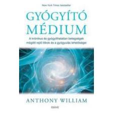 Anthony William Gyógyító médium ajándékkönyv