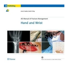 AO Manual of Fracture Management - Hand and Wrist – Jesse B. Jupiter,David C. Ring idegen nyelvű könyv