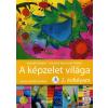Apáczai Kiadó A képzelet világa 2. o. - AP-022205 - Rajz és vizuális kultúra