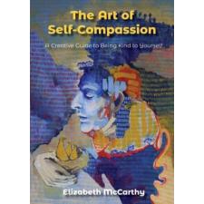 Art of Self-Compassion – ELIZABETH MCCARTHY idegen nyelvű könyv