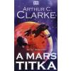 Arthur C. Clarke A MARS TITKA