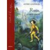 Astrid Lindgren Ronja, a rabló lánya