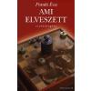 Athenaeum 2000 Kiadó Ami elveszett