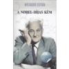 Athenaeum Kiadó A Nobel-díjas kém - Wisinger István