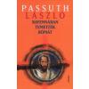 Athenaeum Könyvkiadó Kft PASSUTH LÁSZLÓ: RAVENNÁBAN TEMETTÉK RÓMÁT