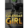 Audrey Carlan Calendar Girl - Április, május, június