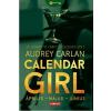 Audrey Carlan CARLAN, AUDREY - CALENDAR GIRL 2. - ÁPRILIS-MÁJUS-JÚNIUS