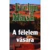 Auktor Könyvkiadó A FÉLELEM VÁSÁRA