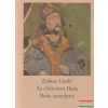 Az elátkozott Buda / Buda aranykora