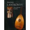 B.K.L. Kiadó Lantkönyv - A lant vándorútja Európában