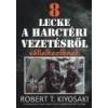 Bagolyvár 8 lecke a harctéri vezetésről vállalkozóknak - Robert T. Kiyosaki