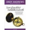 Bagolyvár Sorsfordító találkozások - Andy Andrews