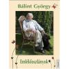 Bálint György BÁLINT GYÖRGY - EMLÉKFOSZLÁNYOK