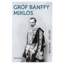 Bánffy Miklós Kései levelek 1944-1949 irodalom