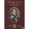 Bánhegyi Ferenc - Kossuth Lajos azt üzente...
