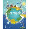 Barangoló - kacskaringós utakon a világ körül