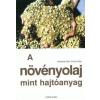Barbara Eder;Franz Eder A növényolaj mint hajtóanyag