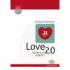 Barbara Fredrickson LOVE 2.0 HATÁRTALAN SZERETET