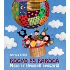 Bartos Erika BOGYÓ ÉS BABÓCA: MESE AZ ELVESZETT NYUSZIRÓL gyermek- és ifjúsági könyv