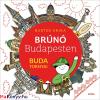 Bartos Erika : Brúnó Budapesten - Buda tornyai