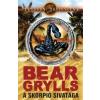 Bear Grylls A skorpió sivataga
