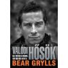 Bear Grylls Valódi hősök