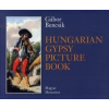 Bencsik Gábor Hungarian Gypsy Picture Book