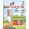 BENEDEK VIRÁG KATICABOGÁRKA /MONDÓKÁK APRÓSÁGOKNAK 1 db