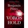 Benjamin Percy Vörös hold