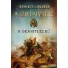 Benkő László - A Zrínyiek - A gránitlelkű