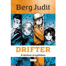 Berg Judit Drifter - A darknet árnyékában (Berg Judit) gyermek- és ifjúsági könyv