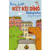 Berg Judit KÉT KIS DINÓ BUDAPESTEN - KŐSZEGHY CSILLA RAJZAIVAL