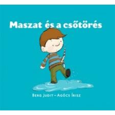 Berg Judit Maszat és a csőtörés gyermek- és ifjúsági könyv