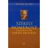 Bertha Zoltán SZÉKELY HOMÉROSZ - TANULMÁNYOK TAMÁSI ÁRONRÓL