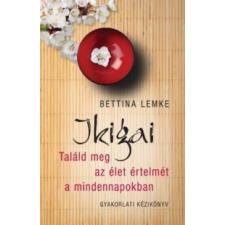 Bettina Lemke Ikigai életmód, egészség