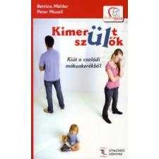 Bettina Mähler, Peter Musall KIMERÜLT SZÜLŐK életmód, egészség