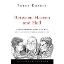 Between Heaven and Hell – Peter Kreeft idegen nyelvű könyv